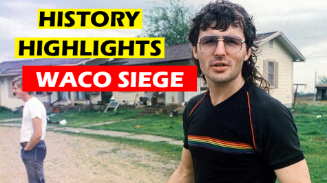 History Highlights | Waco Siege